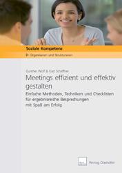 Meetings effizient und effektiv gestalten 2. Auflage