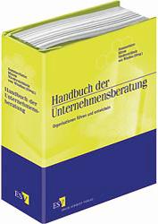Handbuch Unternehmensberatung für Leitende, Führungskräfte