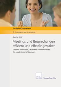 Meetings und Besprechungen effizient und effektiv gestalten