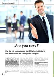 Fachartikel Are you sexy? Wie Sie mit Maßnahmen der Mitarbeiterbindung Ihre Attraktivität als Arbeitgeber steigern