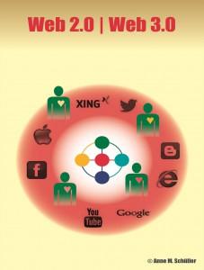 Die Neue Businesswelt: Web 2.0, Web 3.0
