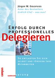 Fachbücher für Leitende, Führungskräfte Delegieren