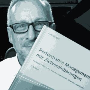 Gunther Wolfs neues Buch über Führung. New Work und Future Work braucht neue Führung: Systeme, Methoden, Tools und Beispiele für Performance Management